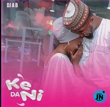 DJ AB – Ke Dani